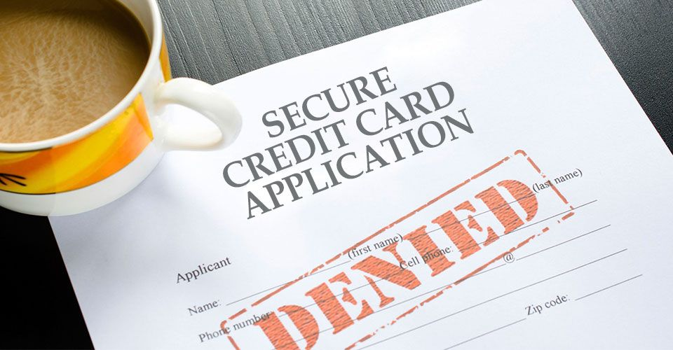 How to handle your secured credit card application denial